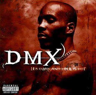 dmx_its dark and hell is hot